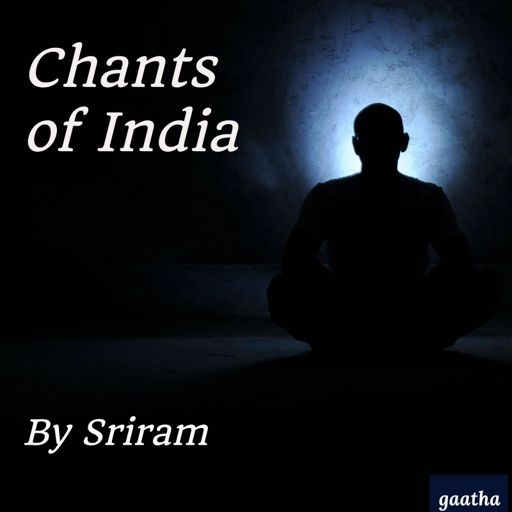 Cover art for podcast Chants of India by Sriram
