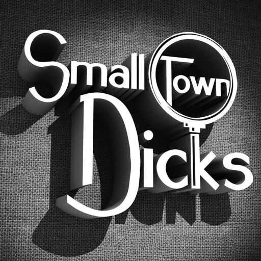 Cover art for podcast Small Town Dicks Podcast