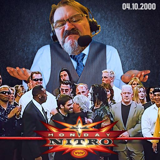 117: WCW Monday Nitro REBOOT 04-10-2000 from What Happened