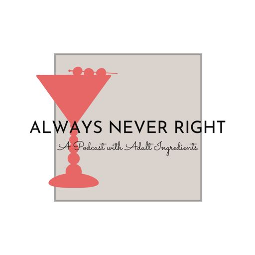 Cover art for podcast Always Never Right