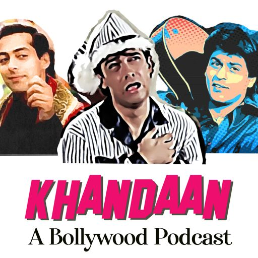Cover art for podcast Khandaan- A Bollywood Podcast