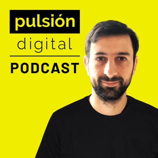 Cover art for podcast Pulsión Digital: Aprende negocios digitales