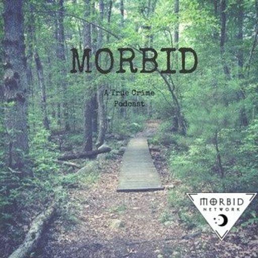 Cover art for podcast Morbid: A True Crime Podcast