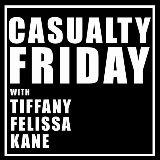 Cover art for podcast Casualty Friday