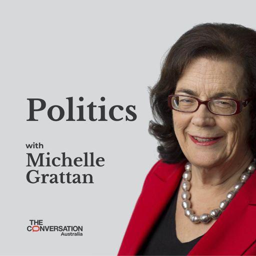 Cover art for podcast Politics with Michelle Grattan