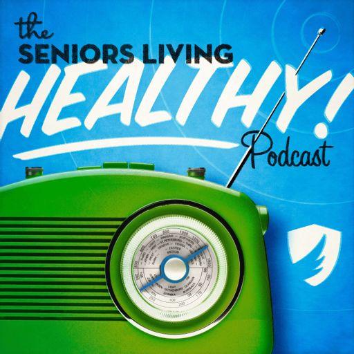 Cover art for podcast Seniors Living Healthy