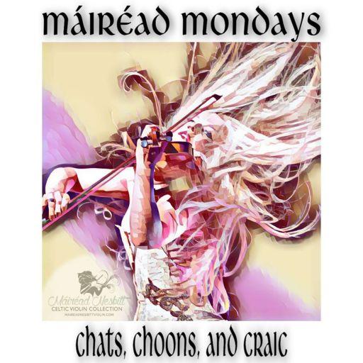 Cover art for podcast Máiréad Mondays - Chats, Choons, and Craic