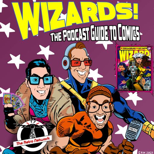Cover art for podcast WIZARDS The Podcast Guide To Comics