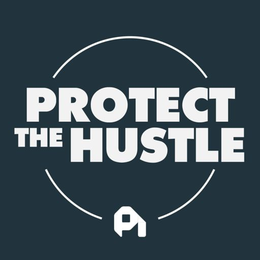 Cover art for podcast Protect the Hustle