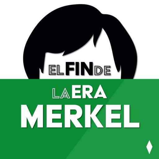 Cover art for podcast El Fin de la Era Merkel