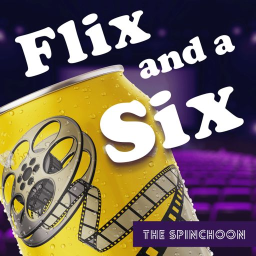 Cover art for podcast Flix and a Six