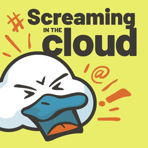 Cover art for podcast Screaming in the Cloud