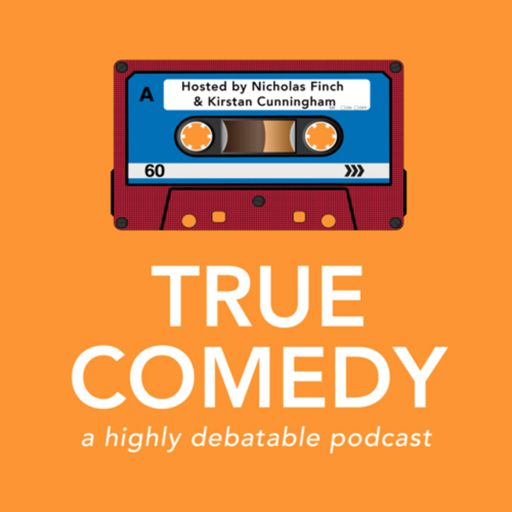 Cover art for podcast True Comedy: A Highly Debatable Podcast