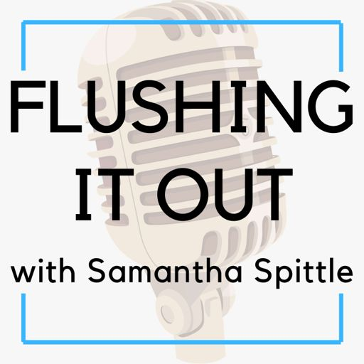 Cover art for podcast Flushing It Out