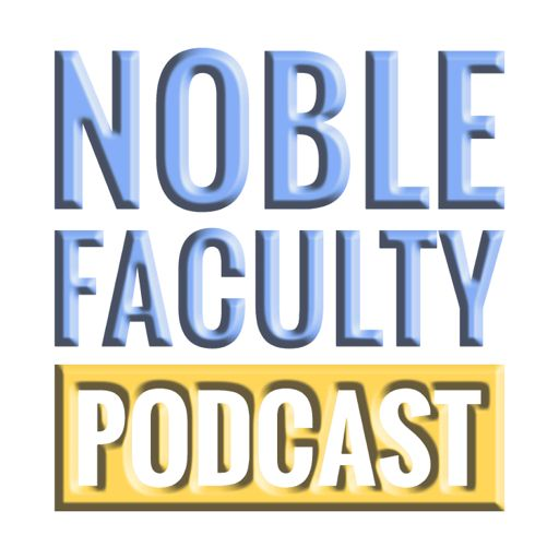 Cover art for podcast Noble Faculty Podcast