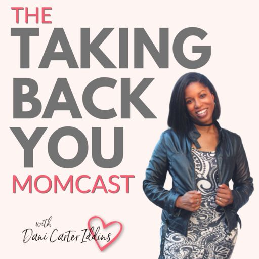 Cover art for podcast Taking Back YOU Momcast