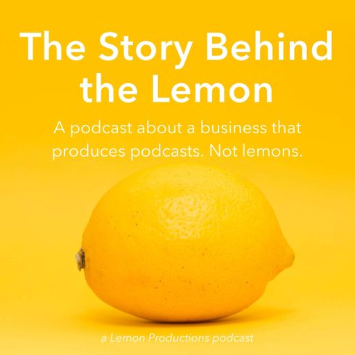 Cover art for podcast The Story Behind the Lemon