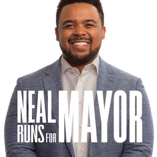 Cover art for podcast Neal Runs For Mayor