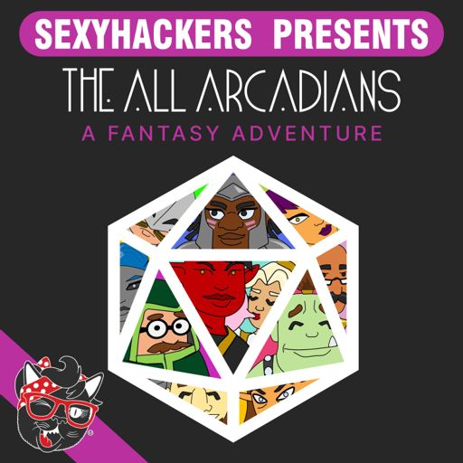 Cover art for podcast The All Arcadians | By Sexy Hackers Clothing