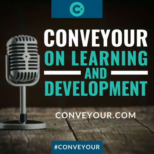 Cover art for podcast ConveYour: On Learning & Development