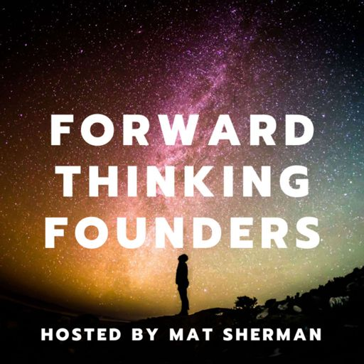 Cover art for podcast Forward Thinking Founders