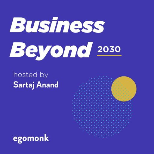Cover art for podcast Business Beyond 2030