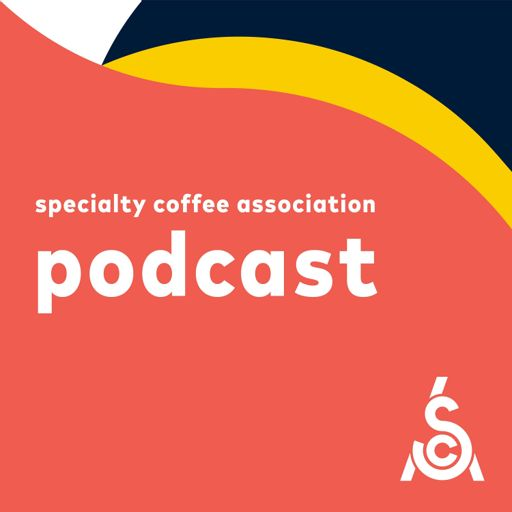Cover art for podcast Specialty Coffee Association Podcast
