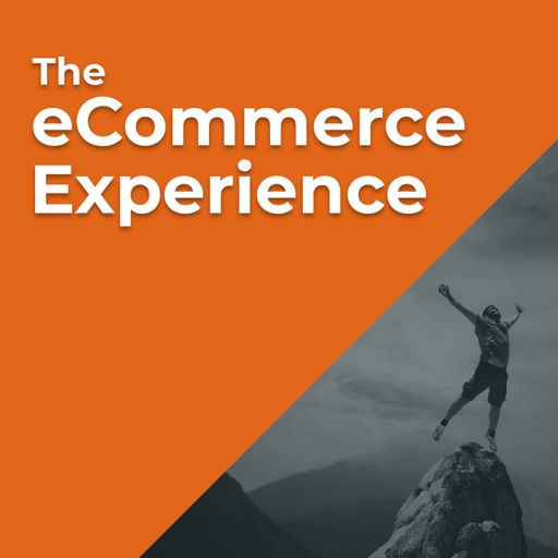 Cover art for podcast The eCommerce Experience