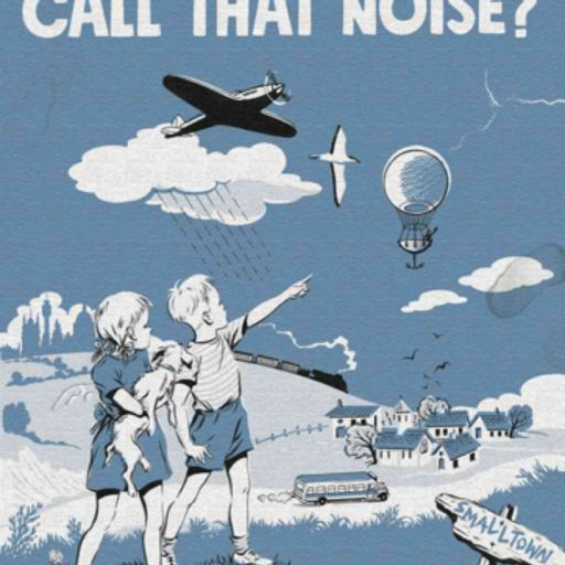 Cover art for podcast What Do You Call That Noise? The XTC Podcast