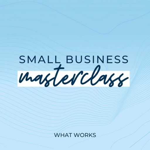 Cover art for podcast Small Business Masterclass