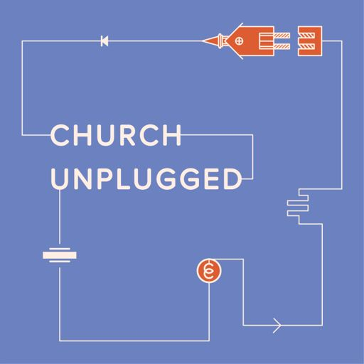Cover art for podcast Church Unplugged