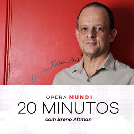 Cover art for podcast 20 Minutos com Breno Altman
