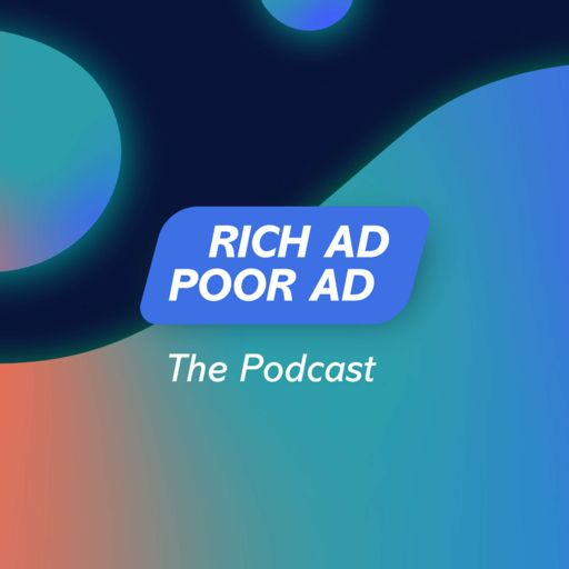 Cover art for podcast Rich Ad Poor Ad