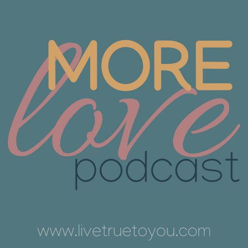 Cover art for podcast More Love Podcast