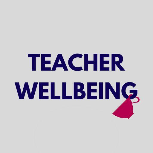 Cover art for podcast Teacher Wellbeing