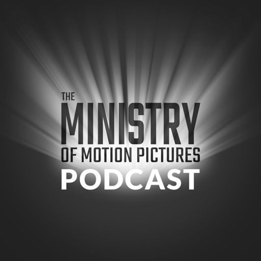 Cover art for podcast The Ministry of Motion Pictures Podcast
