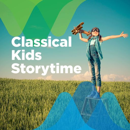 Cover art for podcast Classical Kids Storytime