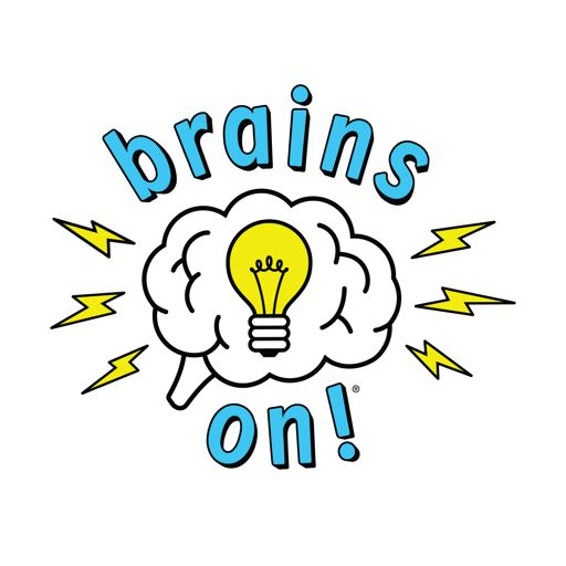 Cover art for podcast Brains On! Science podcast for kids