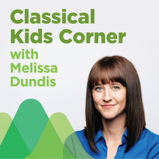 Cover art for podcast Classical Kids Corner