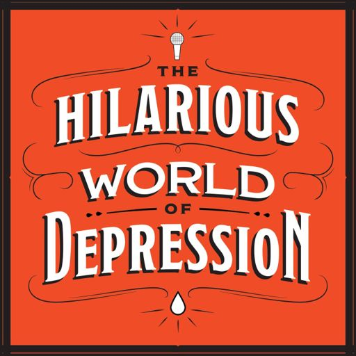 Cover art for podcast The Hilarious World of Depression