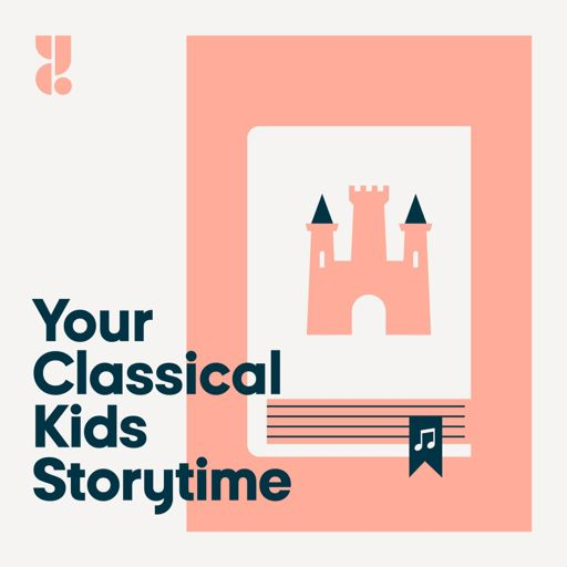 Cover art for podcast YourClassical Kids Storytime
