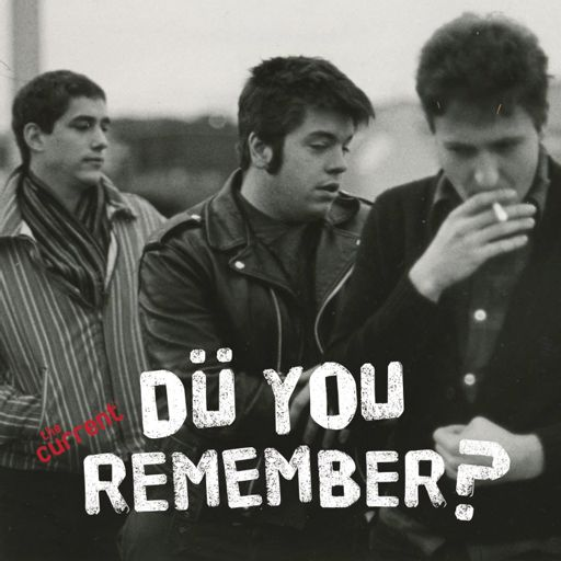 Cover art for podcast Do You Remember? A podcast about Hüsker Dü