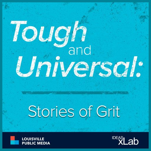 Cover art for podcast Tough and Universal: Stories of Grit