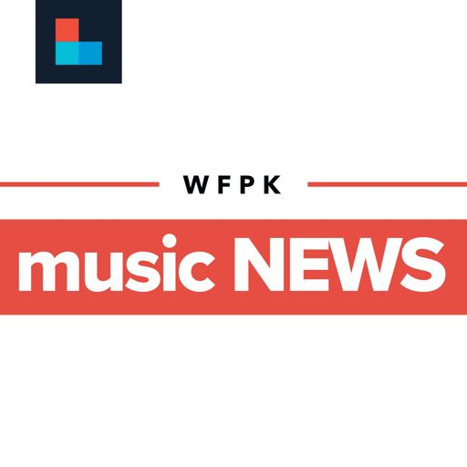 Cover art for podcast WFPK Music News