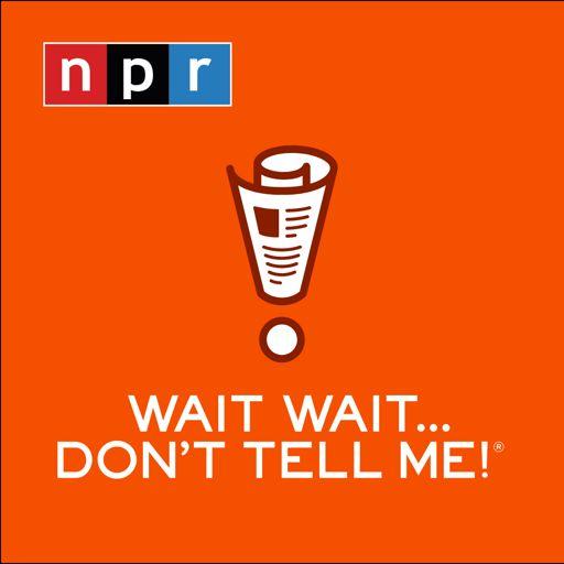 Cover art for podcast Wait Wait...Don't Tell Me!