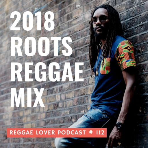 36 - Reggae Lover Podcast - Stalag meets Sleng Teng from