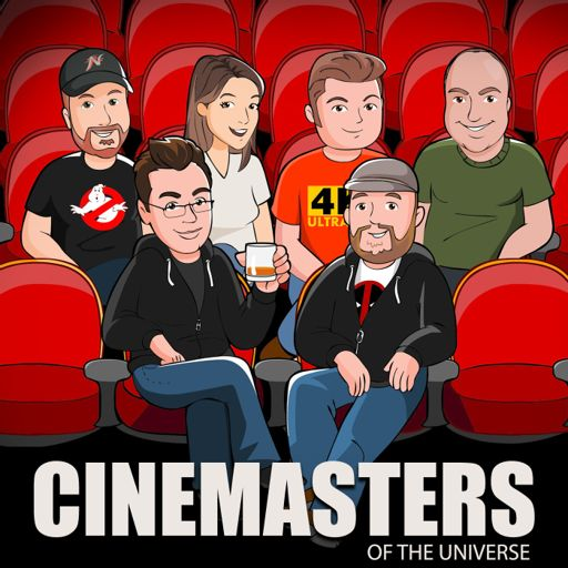 Cover art for podcast Cinemasters of the Universe