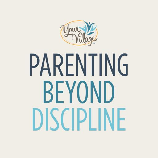 Cover art for podcast Parenting Beyond Discipline