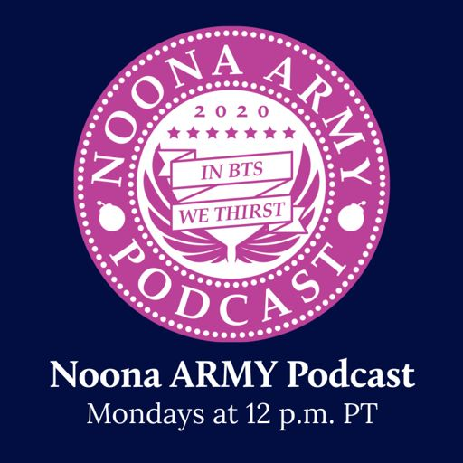 Cover art for podcast Noona ARMY Podcast