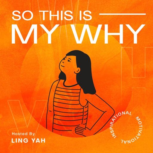 Cover art for podcast So This Is My Why